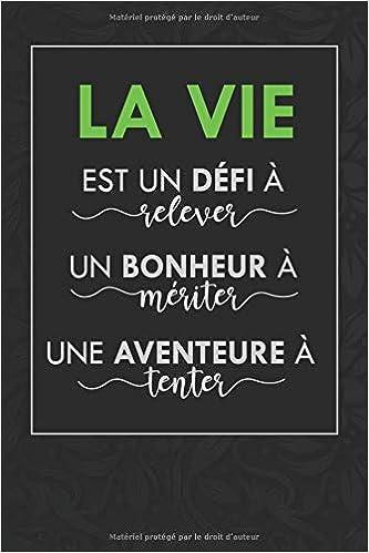 Amazon La Vie Est Un Defi A Relever Carnet De Note Ligne Citation Positive Qui Fait Une Idee De Cadeau Originale Pour Homme Et Femme Au Bureau Alin Balde Etiquette
