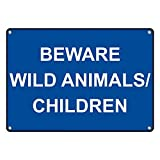 Weatherproof Plastic Beware Wild Animals/Children Sign with English Text