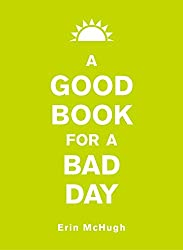 A Good Book for a Bad Day