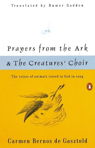 (Prayers from the Ark and The Creatures' Choir)