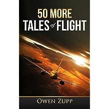 50 More Tales of Flight: An Aviation Adventure