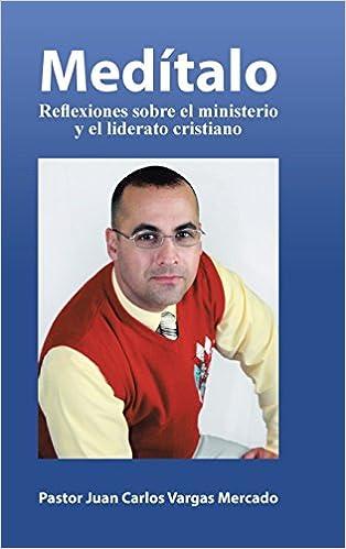 Book Medítalo: Reflexiones sobre el ministerio y el liderato cristiano