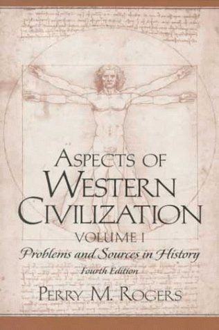 Aspects of Western Civilization: Problems and Sources in History, Volume I (4th Edition)