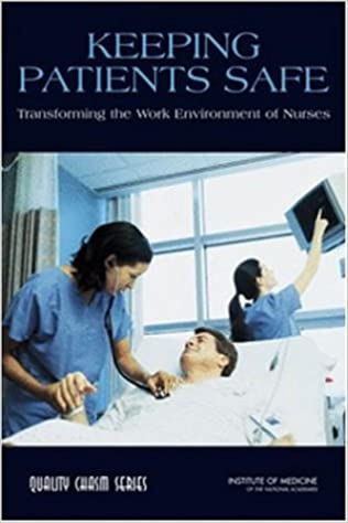 Book Keeping Patients Safe: Transforming the Work Environment of Nurses