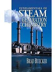 Fundamentals of Steam Generation Chemistry