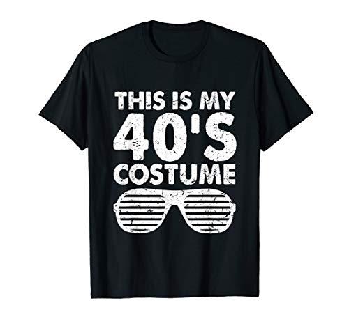 This Is My 40's Costume 1940s Halloween Birthday Gift ()