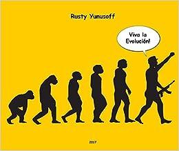 Amazon.com: Viva la Evolucion! (9781389801112): Rusty ...