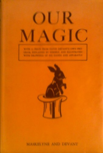 Image for OUR MAGIC: The Art of Magic, The Theory of Magic, The Practice of Magic