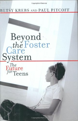 Beyond The Foster Care System: The Future for Teens