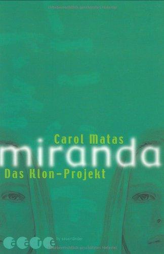 miranda. das Klon-Projekt
