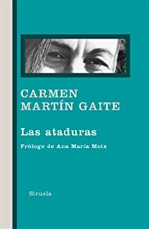 Las ataduras par Martín Gaite
