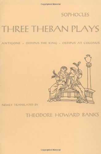 three theban plays Get this from a library the three theban plays [sophocles robert fagles bernard knox.