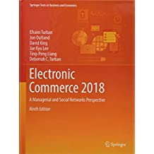 Electronic Commerce 2018: A Managerial and Social Networks Perspective