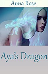 Aya's Dragon: A Tale of the Dragonguard
