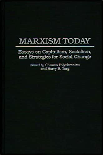 Essays In English Marxism Today Essays On Capitalism Socialism And Strategies For Social  Change Foundations Of Social Inquiry Persuasive Essay Topics For High School Students also Essay On Science Marxism Today Essays On Capitalism Socialism And Strategies For  Samples Of Persuasive Essays For High School Students