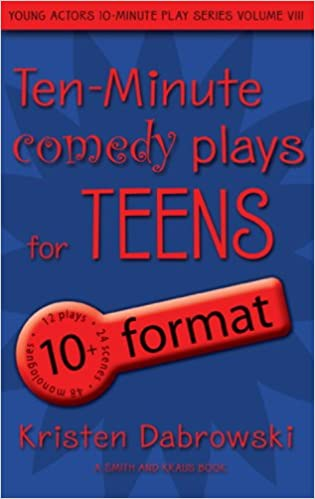 Ten-Minute Comedy Plays for Teens/10+ Format Volume 8