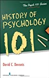 History of Psychology 101, David C. Devonis, 0826195695