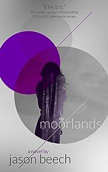 Moorlands by [Beech, Jason]