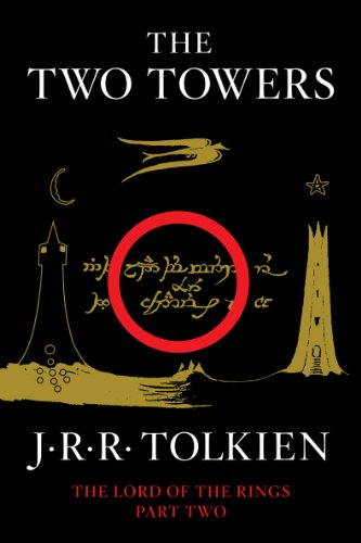 image for The Two Towers: Being the Second Part of The Lord of the Rings