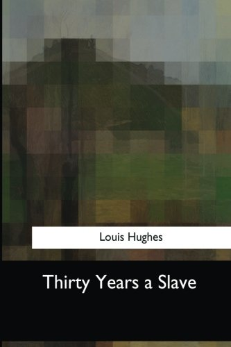 Thirty Years a Slave Text fb2 book