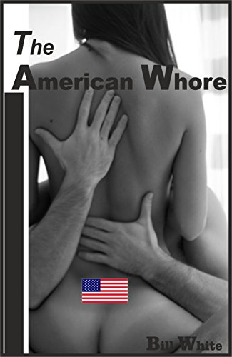 The American Whores: The Best Rhyming romance book on the American single ladies (The virgin whore 1)