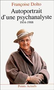 Paperback Autoportrait d'une psychanalyste, 1934-1988 [French] Book