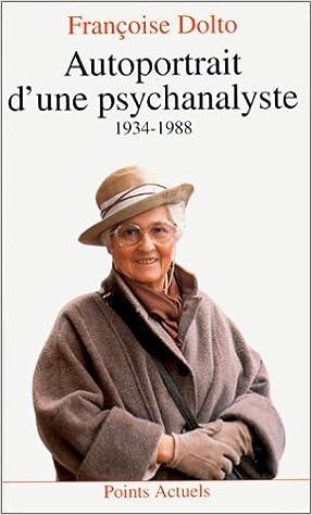 Livres gratuits Autoportrait d'une psychanalyste : 1934-1988 pdf