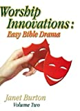 Worship Innovations, Janet E. Burton, 078801806X