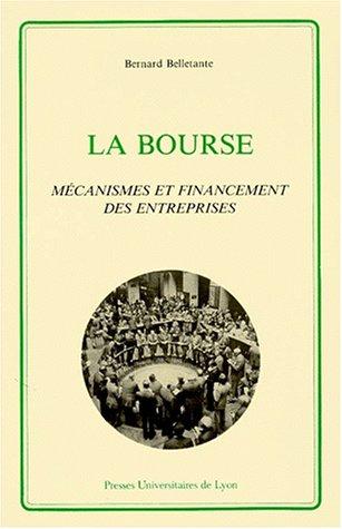 La Bourse: Mécanismes et financement des entreprises (French Edition)
