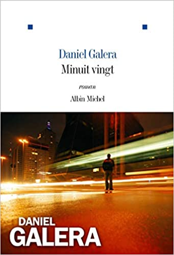 Daniel Galera – Minuit vingt (2018) sur Bookys