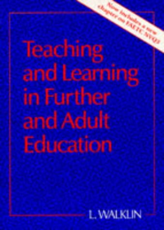 Teaching and Learning in Further and Adult Education (St(p) Handbooks for Further Education)