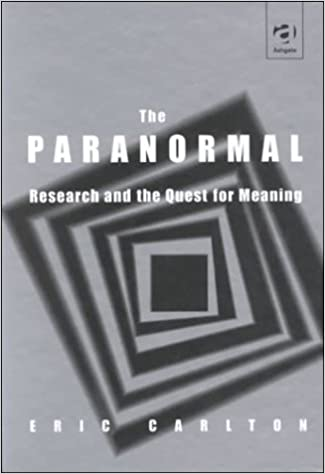 Image result for Eric Carlton. The Paranormal: Research and the Quest for Meaning
