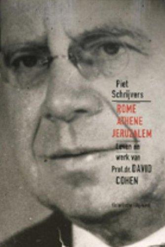 Rome, Athene, Jeruzalem. Leven en werk van prof. Dr. David Cohen