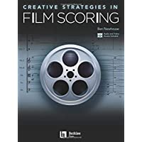 Creative Strategies in Film Scoring: Audio and Video