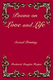 Poems on Love and Life, Frederick Douglas Harper, 1414039956