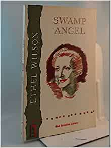 Swamp angel ethel wilson essay
