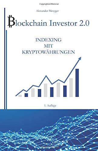 Blockchain Investor 2.0: Indexing mit Kryptowährungen