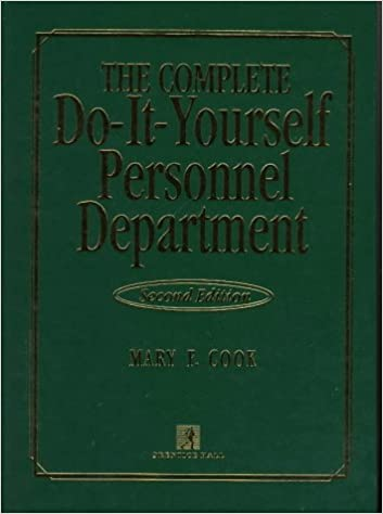 Complete do it yourself personnel department mary f cook complete do it yourself personnel department mary f cook 9780135274903 amazon books solutioingenieria Choice Image