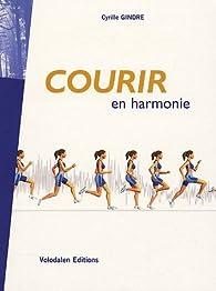 Courir en harmonie par Cyrille Gindre