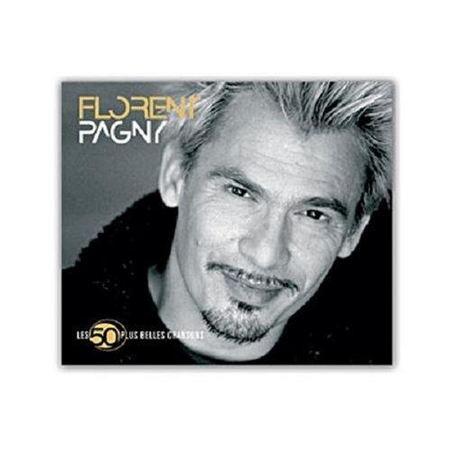 Florent Pagny - Les 50 Plus Belles Chansons By Florent Pagny - Zortam Music