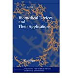 [ Biomedical Devices and Their Applications (2004) BY Shi, Donglu ( Author ) ] { Hardcover } 2004