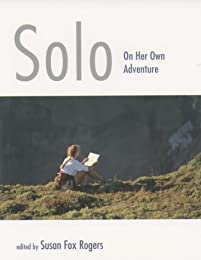Solo: On Her Own Adventure (Seal Women's Travel)