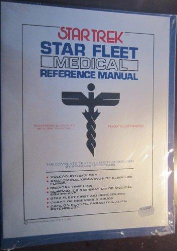 Star Trek: Star Fleet Medical Reference Manual