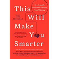 This Will Make You Smarter: 150 New Scientific Concepts to Improve Your Thinking (Edge Question Series) (English Edition)