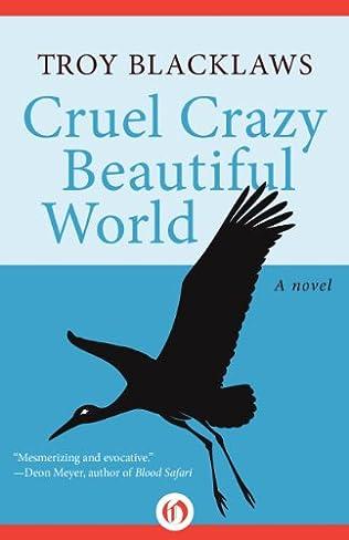 book cover of Cruel Crazy Beautiful World