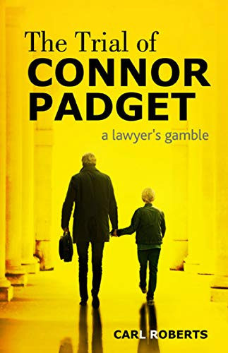 The Trial of Connor Padget by [Roberts, Carl]