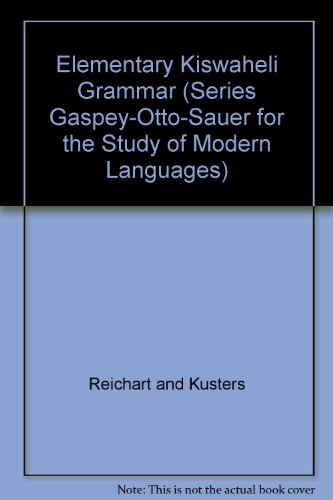 Elementary Kiswaheli Grammar (Series Gaspey-Otto-Sauer for the Study of Modern Languages)