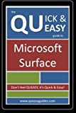 The Quick and Easy (QUEASY) Guide to Microsoft Surface, Queasy Guides, 1440490929
