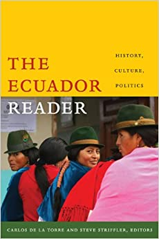 The Ecuador Reader: History, Culture, Politics (The Latin America Readers) Mobi Download Book