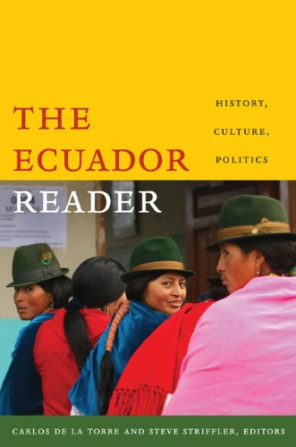 The Ecuador Reader: History, Culture, Politics (The Latin America Readers)